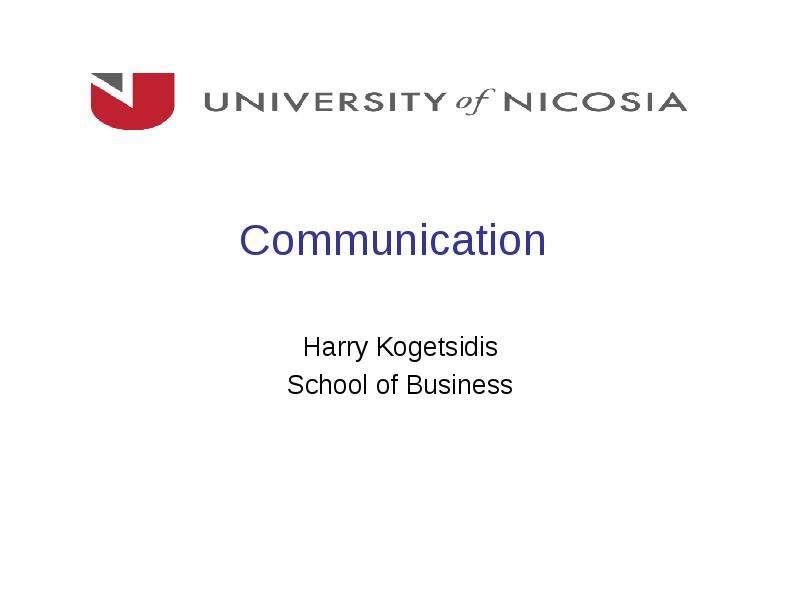 Communication. The Communication Process