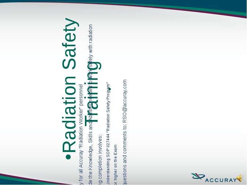 Презентация Radiation safety training