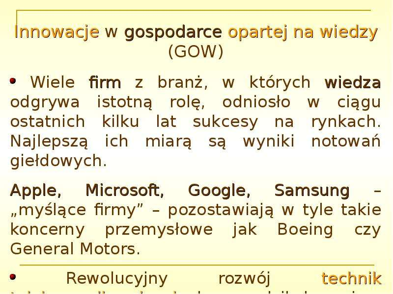 Innowacje w gospodarce opartej na wiedzy (GOW)