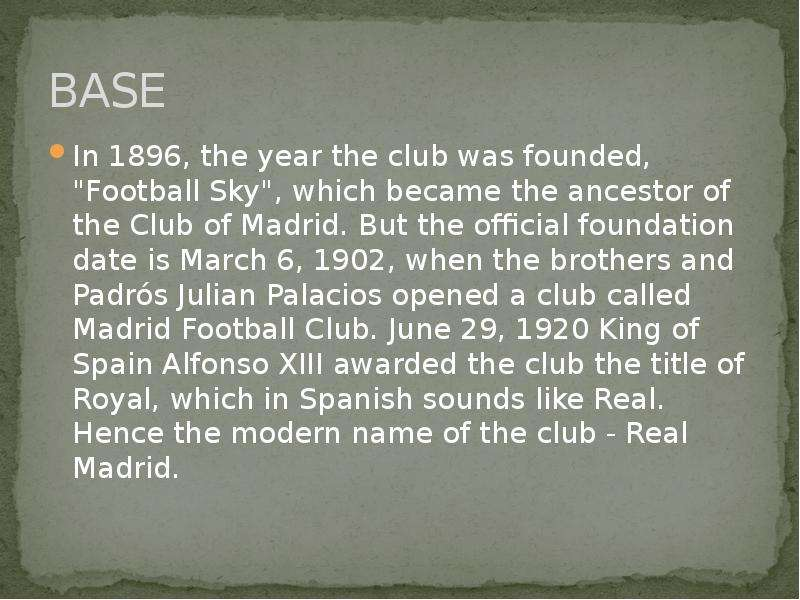 """BASE In 1896, the year the club was founded, """"Football Sky"""", which became the ancestor of"""