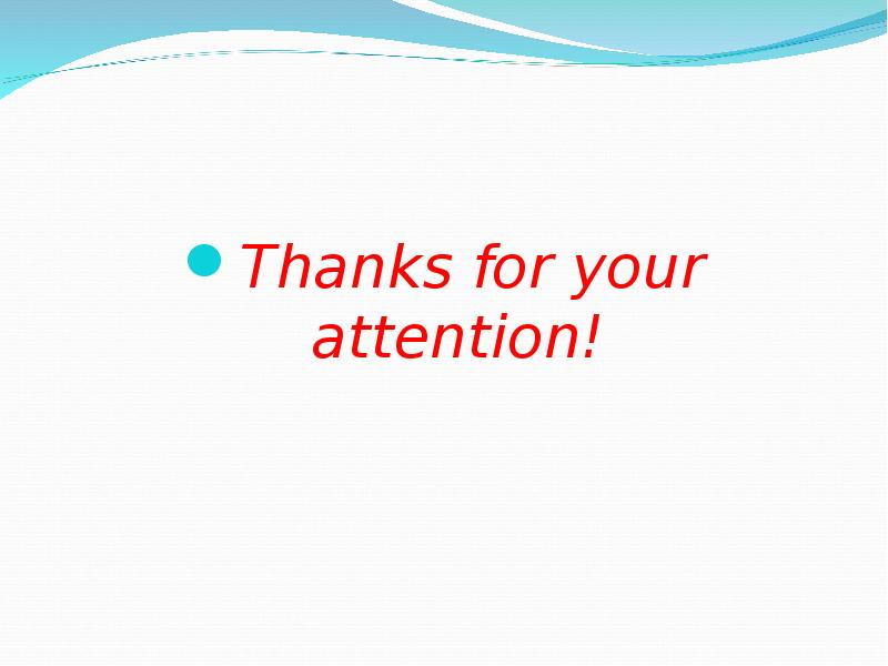 Thanks for your attention! Thanks for your attention!